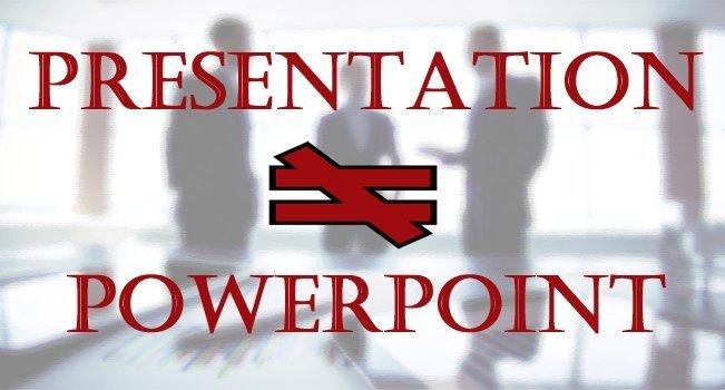 Presentation = PowerPoint?!