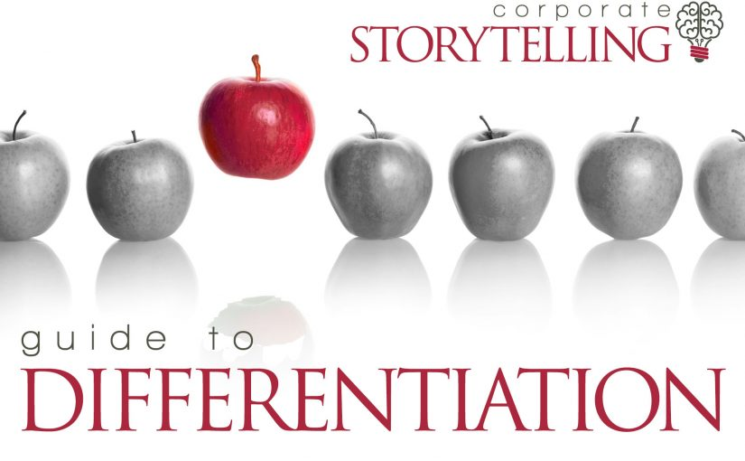 Corporate Storyteller's Guide to Differentiation