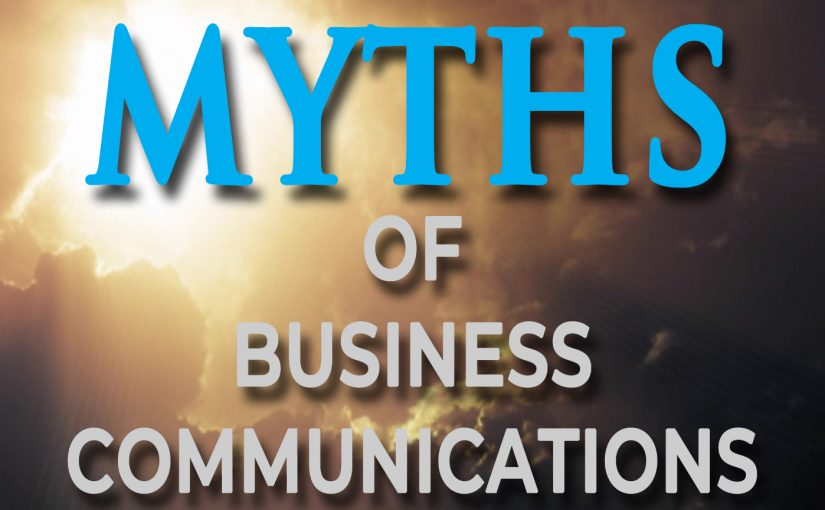 Business Communications Myths
